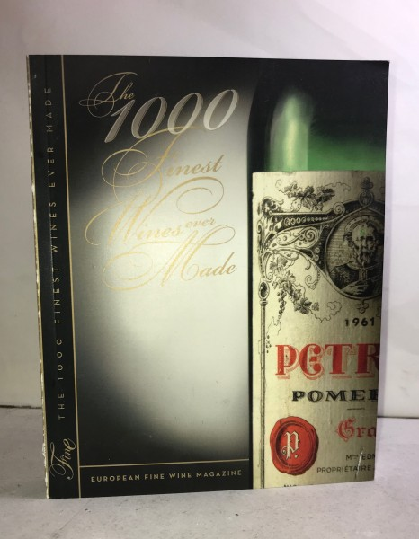 The 1.000 Finest Wines Ever Made